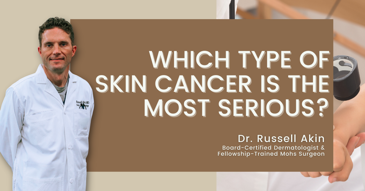 which type of skin cancer is the most serious