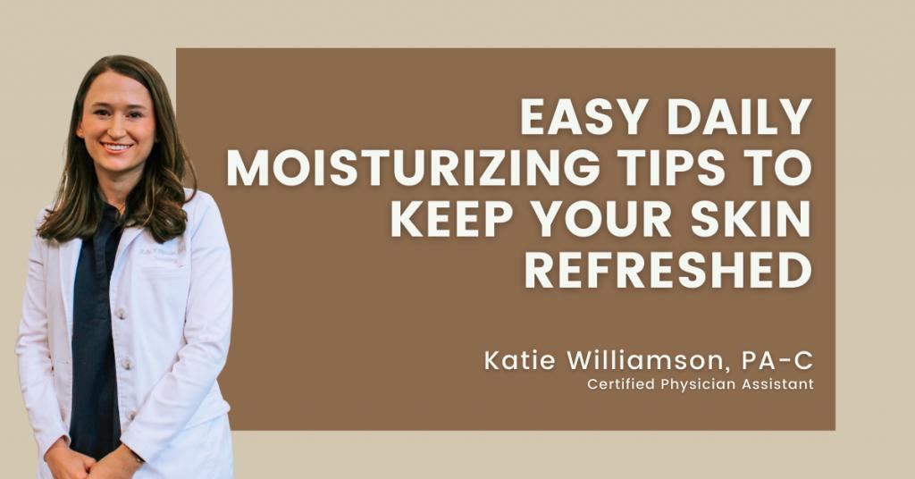 daily skin moisturizing tip
