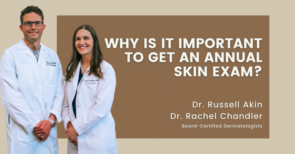 Why is it important to get an annual skin exam?